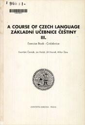 A Course of Czech Language                         ([Díl] 3)