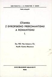 Čítanka z evropského preromantismu a romantismu                         ([Díl] 1)