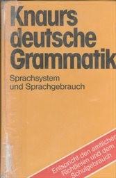 Knaurs Grammatik der deutschen Sprache