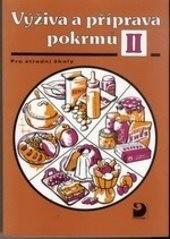 Výživa a příprava pokrmů 2