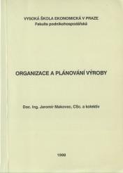 Organizace a plánování výroby