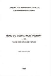Úvod do mezinárodní politiky                         (Díl 1,)