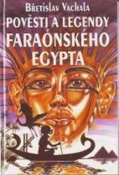Pověsti a legendy faraónského Egypta