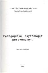 Pedagogická psychologie pro ekonomy                         ([Díl] 1)