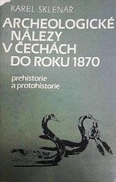 Archeologické nálezy v Čechách do roku 1870