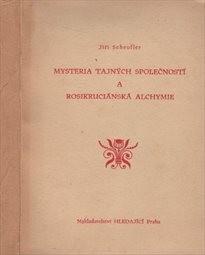 Mysteria tajných společností a rosikruciánská alchymie