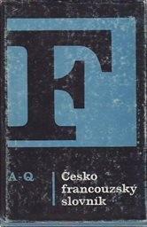 Česko-francouzský slovník                         ([Díl 1], A-Q)