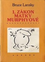 1. zákon matky Murphyové