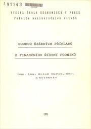 Soubor řešených příkladů z finančního řízení podniků