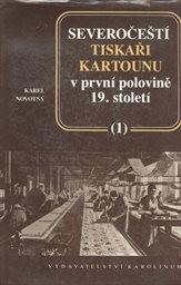 Severočeští tiskaři kartounu v první polovině 19.století                         (Díl 1)