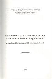 Obchodní činnost družstev a družstevních organizací v České republice a ve vybraných světových regionech