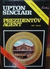 Prezidentův agent                         (Část 2)