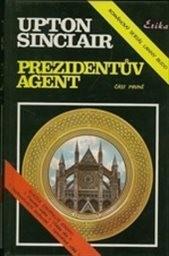 Prezidentův agent                         (Část 1)