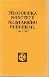Filosofická koncepce nejstaršího buddhismu