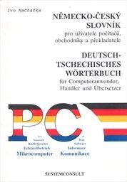 Německo-český slovník pro uživatele počítačů, obchodníky a překladatele