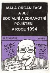 Malá organizace a její sociální a zdravotní pojištění v roce 1994