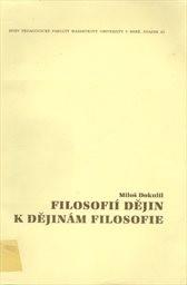 Filosofií dějin k dějinám filosofie