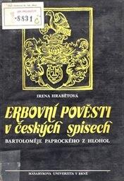 Erbovní pověsti v českých spisech Bartoloměje Paprockého z Hlohol