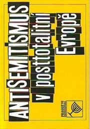 Antisemitismus v posttotalitní Evropě