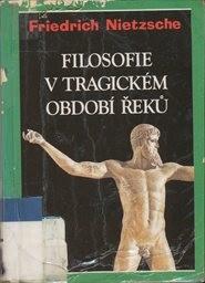 Filosofie v tragickém období Řeků