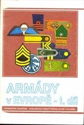 Armády v Evropě                         (Díl 1)