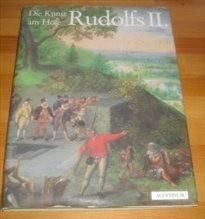 Die Kunst am Hofe Rudolfs II.