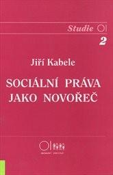 Sociální práva jako novořeč