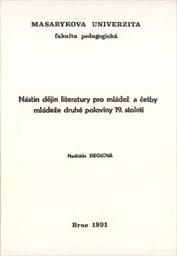 Nástin dějin literatury pro mládež a četby mládeže druhé poloviny 19.století