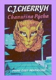 Chanuřina pýcha                         (1. část pentalogie)