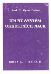 Úplný systém okkultních nauk                         (Kniha 1)