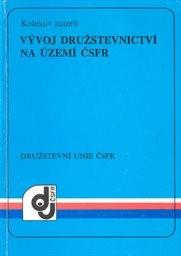 Vývoj družstevnictví na území ČSFR