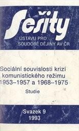 Sociální souvislosti krizí komunistického režimu v letech 1953-1957 a 1968-1975
