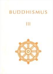 Buddhismus                         ([Díl] 3)