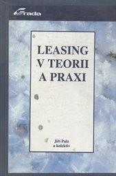 Leasing v teorii a praxi