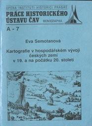 Kartografie v hospodářském vývoji českých zemí v 19. a na počátku 20. století