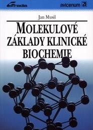 Molekulové základy klinické biochemie