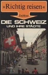 Die Schweiz und ihre Städte