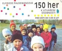 150 her k utváření osobnosti pro děti od 3 do 8 let
