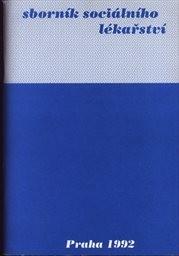 Sborník sociálního lékařství                         (Sv. 1, 1992)