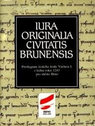 Iura originalia civitatis Brunensis