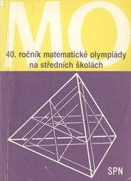 Čtyřicátý ročník matematické olympiády na středních školách