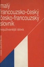 Malý francouzsko-český, česko-francouzský slovník