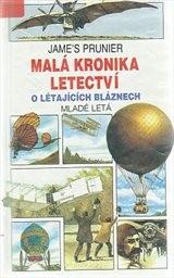 Malá kronika letectví                         ([Díl] 1,)