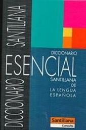 Diccionario Esencial Santillana de la lengua Espaňola