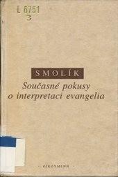 Současné pokusy o interpretaci evangelia