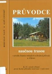 Průvodce naučnou trasou v areálu Stanice mladých ochránců přírody u Zdenic