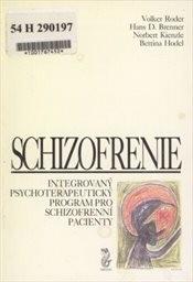 Integrovaný psychoterapeutický program pro schizofrenní pacienty