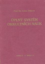 Úplný systém okkultních nauk                         (Kniha 5)