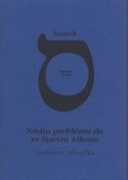 Samek - nástin problému zla ve Starém zákonu
