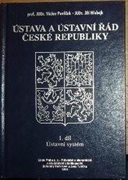 Ústava a Ústavní řád České republiky                         (Sv. 1)